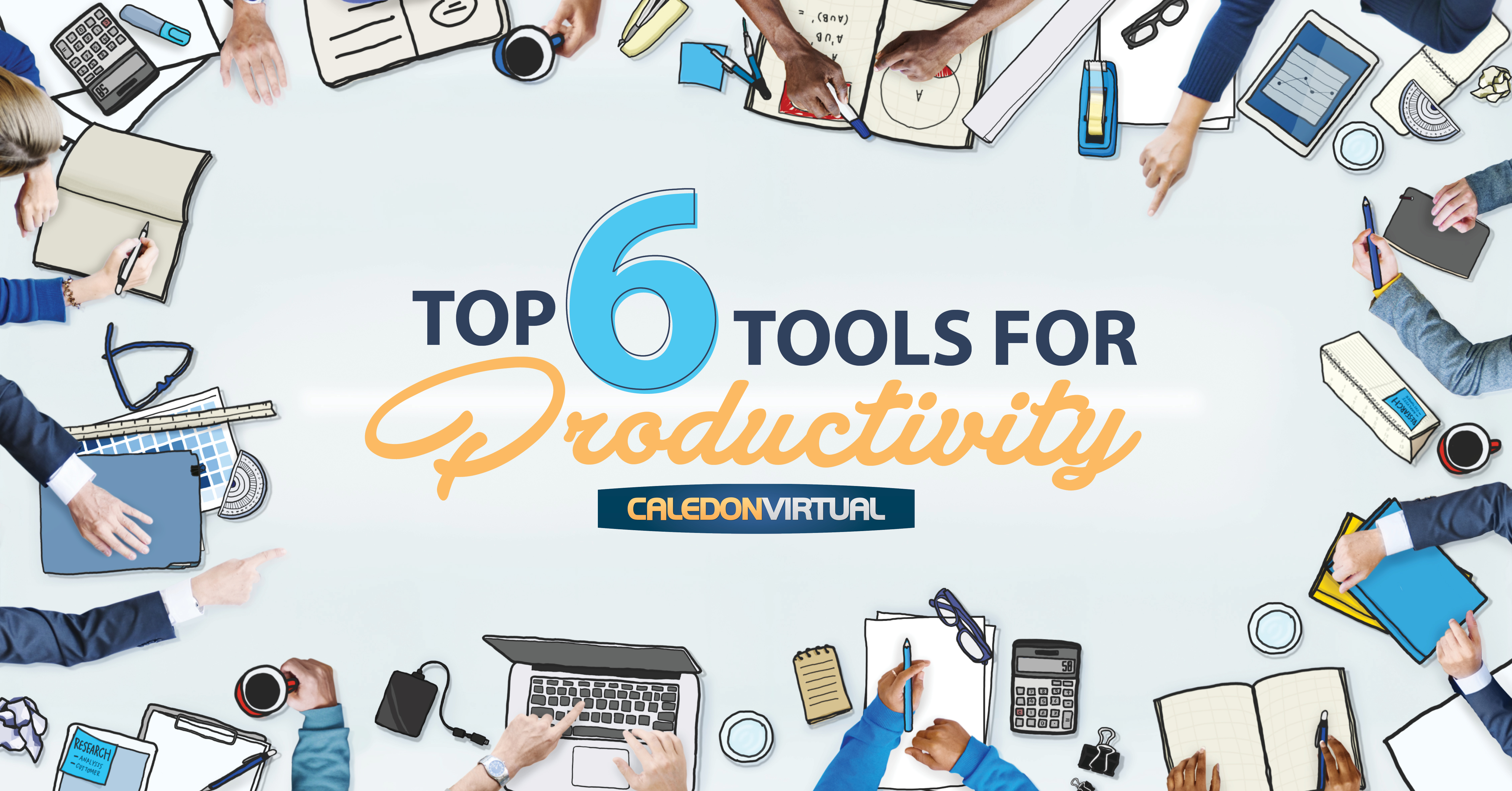 top 6 tools for productivity