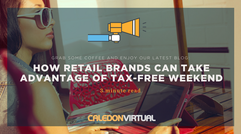 How Retail Brands Can Take Advantage of Tax-Free Weekend