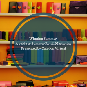 A guide to summer retail success